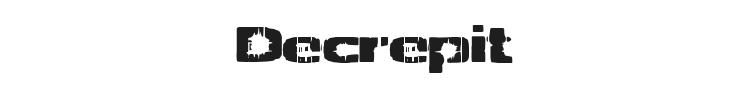 Decrepit Font Preview