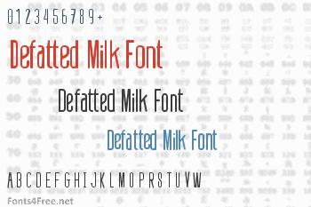 Defatted Milk Font