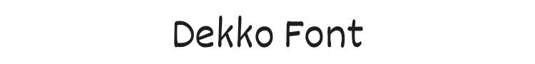 Dekko Font