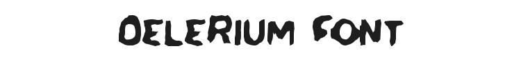 Delerium Font Preview