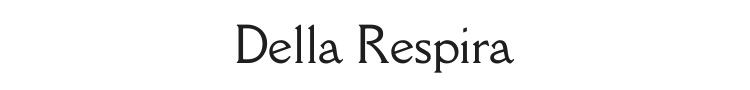 Della Respira Font Preview