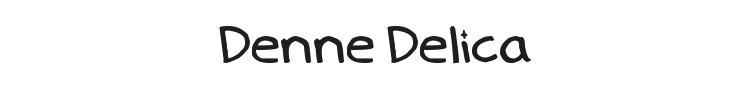 Denne Delica Font Preview