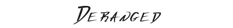 Deranged Font Preview