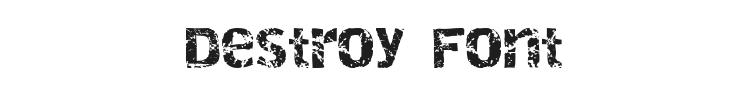 Destroy Font Preview