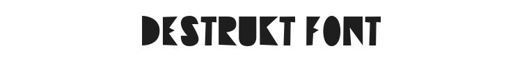Destrukt Font Preview
