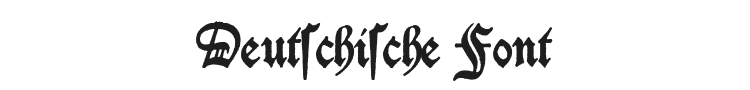 Deutschische Font Preview