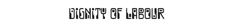 Dignity of Labour Font Preview