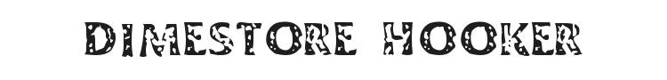 Dimestore Hooker Font