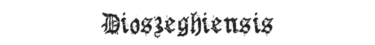 Dioszeghiensis Font Preview