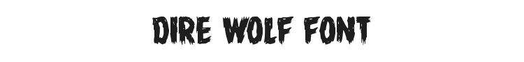 Dire Wolf Font Preview