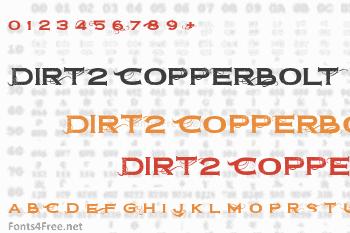 Dirt2 Copperbolt Font
