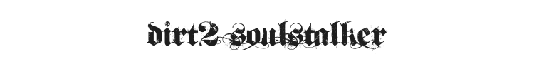 Dirt2 SoulStalker Font Preview