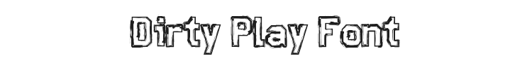 Dirty Play Font Preview