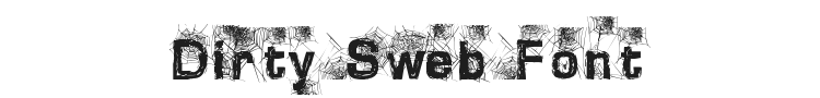Dirty Sweb Font Preview