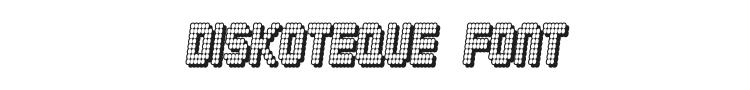 Diskoteque Font Preview