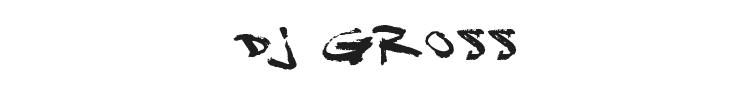 DJ Gross Font Preview