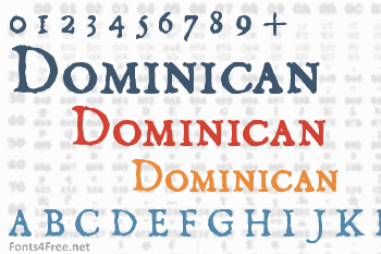 Dominican Font