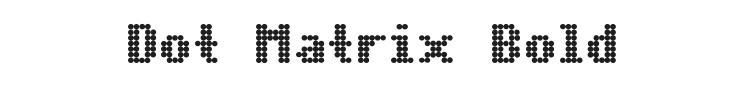 Dot Matrix Bold Font Preview