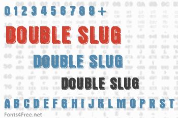Double Slug Font