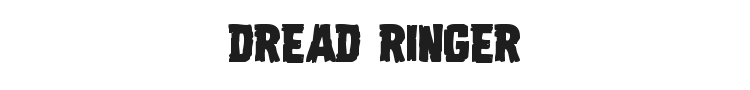 Dread Ringer Font Preview