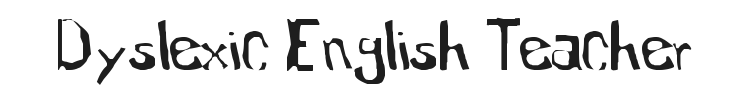 Dyslexic English Teacher Font Preview
