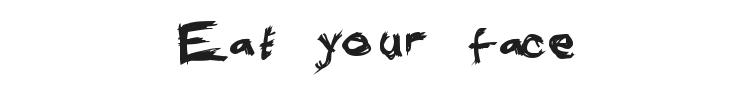 Eat your face Font