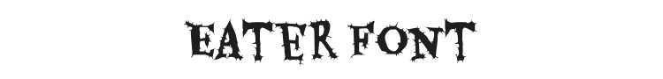 Eater Font Preview