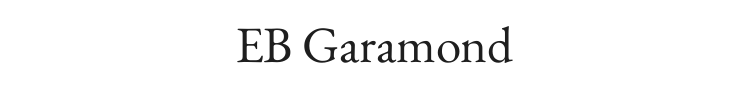 EB Garamond Font Preview