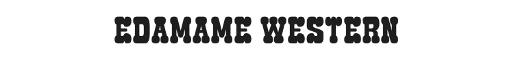 Edamame Western Font Preview
