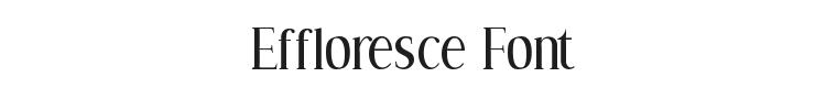 Effloresce Font Preview