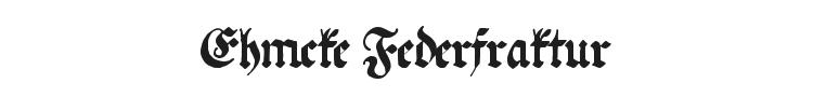 Ehmcke Federfraktur Font Preview
