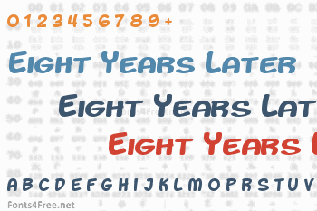 Eight Years Later Font