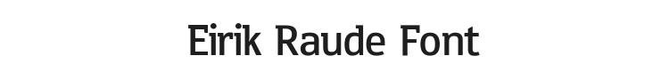 Eirik Raude Font Preview