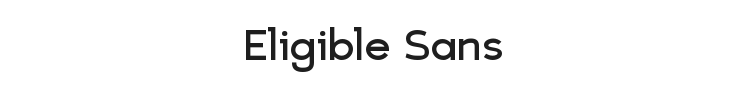 Eligible Sans Font Preview