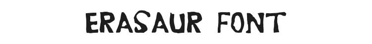 Erasaur Font Preview