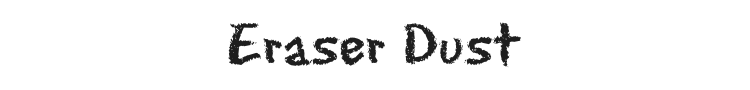 Eraser Dust Font Preview