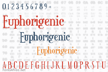Euphorigenic Font