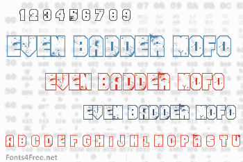 Even Badder Mofo Font