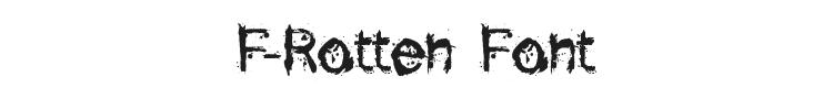 F-Rotten Font