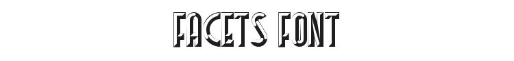 Facets Font