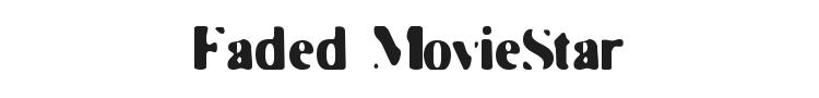 Faded MovieStar Font
