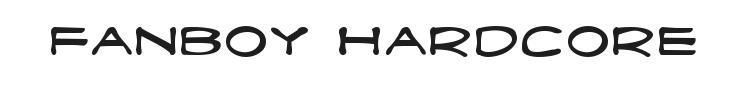Fanboy Hardcore Font