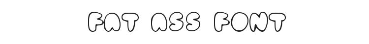 Fat Ass Font