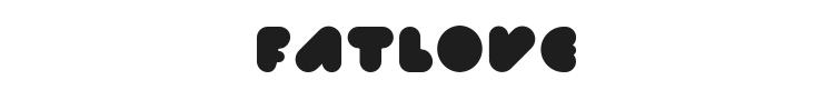 Fatlove Font Preview