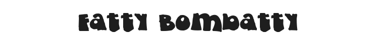 Fatty Bombatty Font Preview