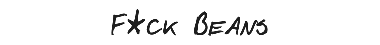 F*ck Beans Font Preview
