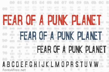 Fear of a Punk Planet Font