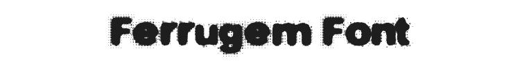 Ferrugem Font Preview