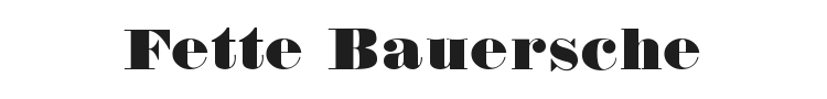 Fette Bauersche Antiqua Font Preview
