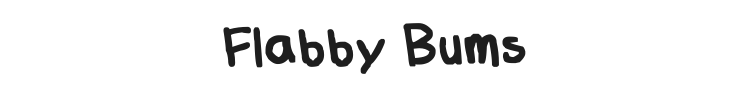 Flabby Bums Handwriting Font Preview